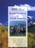 100 Best Ranch Vacations in North America at Amazon.com